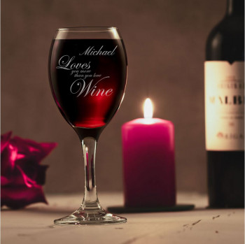 Love you more than Wine Glass Design